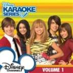 Disney Karaoke Series: Disney Channel Volume 1