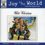 Joy to the World: White Christmas