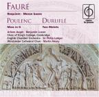 Faure: Requiem; Poulenc: Mass in G; Durufle: Two Motets