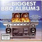 Vol. 3 - Biggest BBQ Album