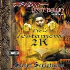 Twista Presents New Testament 2K: Street Scriptures