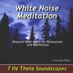 White Noise Meditation: 7 Hz Theta Soundscapes