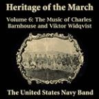 Heritage Of The March, Vol. 6 - The Music Of Barnhouse And Widqvist
