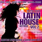 DJ The Saint Latin House Hit Mix 2