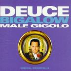Deuce Bigalow, Male Gigolo