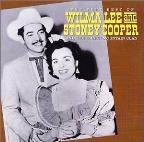 Very Best of Wilma Lee & Stoney Cooper & the Clinch Mountain Clan