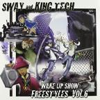 Sway & King Tech, Vol. 6