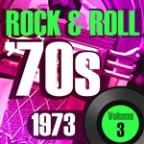 Rock & Roll 70s -1973 Vol.3