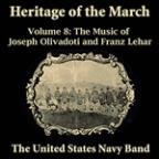 Heritage Of The March, Vol. 8 - The Music Of Olivadoti And Lehar