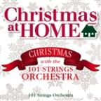 Christmas At Home: Christmas With The 101 Strings Orchestra