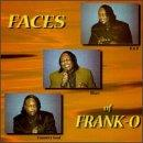 Faces Of Frank-O