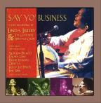 Say Yo' Business: Live!