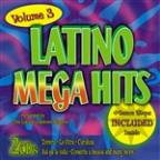Latino Mega Hits, Vol. 3