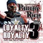 Loyalty B4 Royalty 3 - Just For The B**Ches