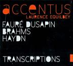 Faure, Dusapin, Brahms: Requiem(s); Haydn: Les Sept Dernieres Paroles du Christ; Transcriptions