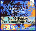 Beethoven: The 10 Sonatas for Violin and Piano