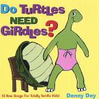 Do Turtles Need Girdles?
