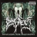 Infatuation With Malevolence