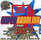 Supergasolina Pop