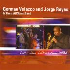 Latin Jazz Live! From Cuba