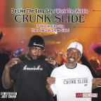 Crunk Slide Crunkest Dance Song Ever!! Crunker Then Lil Jon!! CO-Produced by Don.