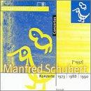 Manfred Schubert: Konzerte - 1973, 1988, 1990 / Schubert