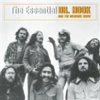 Essential Dr. Hook And The Medicine Show