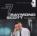 Raymond Scott and the Secret 7