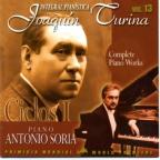 Turina: Complete Piano Music Vol 13 / Antonio Soria