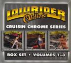 Lowrider Oldies, Vol. 1 - 3: Cruisin' Chrome Series