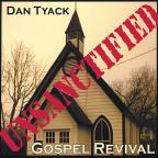 Unsanctified Gospel Revival