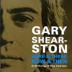 Here & There Now & Then: An Anthology Of Gary