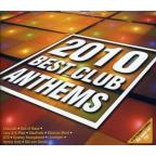 2010 Best Club Anthems