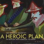 Jim Donica Quartet-A Heroic Plan