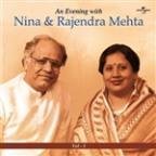 Evening With Nina & Rajendra Mehta  Vol.  1