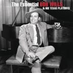 Essential Bob Wills And His Texas Playboys