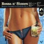 Bossa n' Stones: The Electro-Bossa Songbook of the Rolling Stones