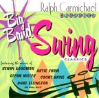 Big Band Swing Classics Volume 1