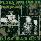Punks Not Dread/Discharge