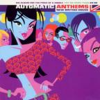 Automatic Anthems: New British