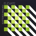 Elevate-Scattered Around