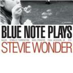Blue Note Plays Stevie Wonder