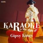 Karaoke - In The Style Of Gipsy Kings