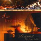 Stan Breckenridge: Live in Poland