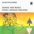 Best Of Folk Songs And Music From Various Regions Of Poland
