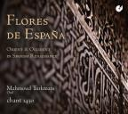 Flores de Espana: Orient & Occident in Spanish Renaissance