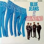 Blue Jeans a Swingings