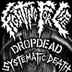 Dropdead / Systematic Death Split