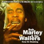 Complete Bob Marley & The Wailers 1967-1972 Part III