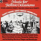 Music for Festive Occasions: Wedding Marches, Dances, Fanfares & Choruses